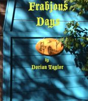 Cover for 'Frabjous Days'