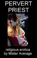 Cover for 'Pervert Priest'