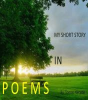 Cover for 'My Short Story in Poems'