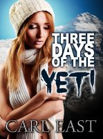 Cover for 'Three days of the Yeti'