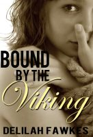 Cover for 'Bound by the Viking, Part 1: Captured'
