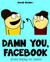 Cover for 'Damn You, Facebook.'