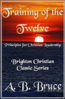 "Cover for 'Training of the Twelve ""Principles for Christian Leadership""'"
