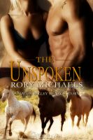 Cover for 'The Unspoken: A Macon Valley Ménage Story'