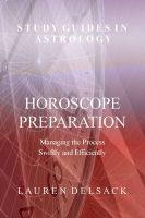 Cover for 'Study Guides in Astrology: Horoscope Preparation - Managing the Process Swiftly and Efficiently'