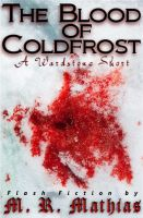 Cover for 'The Blood of Coldfrost (A Wardstone Short)'