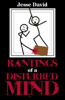 Cover for 'Rantings of a Disturbed Mind'