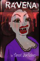 Ravena & the Resurrected