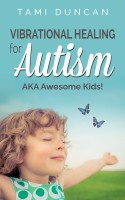 Vibrational Healing for Autism