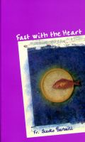 Cover for 'Fast With the Heart'