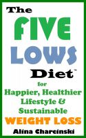 Cover for 'The Five Lows Diet for Happier, Healthier Lifestyle & Sustainable Weight Loss'