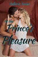 Cover for 'At the Prince's Pleasure (alpha male virgin breeding)'