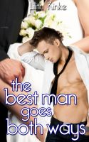 Cover for 'The Best Man Goes Both Ways'