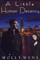 Cover for 'A Little Human Decency'