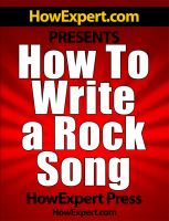 Cover for 'How To Write a Rock Song - Your Step-By-Step Guide To Writing Rock Lyrics'