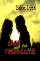 Cover for 'Annie and the Young Master'