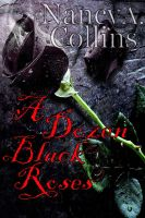 Cover for 'A Dozen Black Roses: Revised Edition'