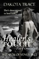Cover for 'Healer's Touch, Part One'