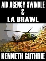 Cover for 'Aid Agency Swindle and LA Brawl (Two Story Pack)'
