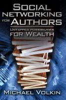Cover for 'Social Networking for Authors-Untapped Possibilities for Wealth'