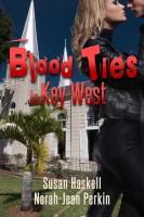 Blood Ties in key West