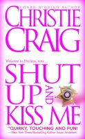 Cover for 'Shut Up and Kiss Me'