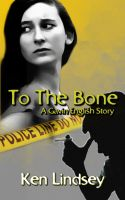 Cover for 'To The Bone'