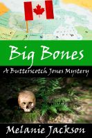 Cover for 'Big Bones (A Butterscotch Jones Mystery Book 2)'