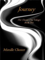 Cover for 'Journey 'The Chosen One Trilogy: Book Two''