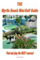 Cover for 'The Myrtle Beach Mini-Golf Guide'