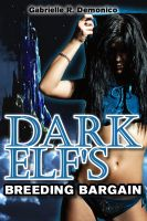 Cover for 'Dark Elf's Breeding Bargain (Breeding Erotica, Breeding Sex/Impregnation Sex, Paranormal Sex, Fantasy Romance)'