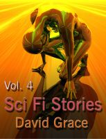 Cover for 'Sci Fi Stories - Volume 4'