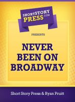 Cover for 'Never Been On Broadway'