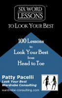 Cover for 'Six Word Lessons To Look Your Best - 100 Lessons to Look Your Best from Head to Toe'