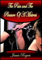Cover for 'The Pain and The Pleasure Of A Mistress'