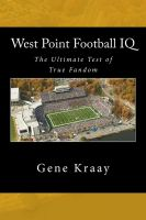Cover for 'West Point Football IQ: The Ultimate Test of True Fandom'
