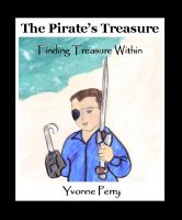 Cover for 'The Pirate's Treasure ~ Finding Treasure Within'