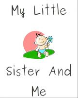 Cover for 'My Little Sister And Me'