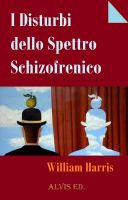 Cover for 'I Disturbi dello Spettro Schizofrenico'