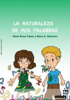 Cover for 'La Naturaleza De Mis Palabras'