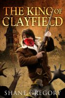 The King of Clayfield cover