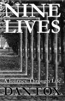 Cover for 'Nine Lives- A Journey Through Life'