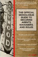 Cover for 'The Official Monologue Guide to Securing Agents, Managers, and Roles'
