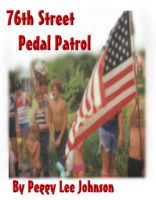 Cover for 'The 76th Street Pedal Patrol'