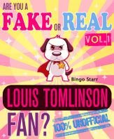 Cover for 'Are You a Fake or Real Louis Tomlinson Fan? Volume 1 - The 100% Unofficial Quiz and Facts Trivia Travel Set Game'