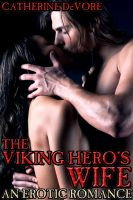 Cover for 'The Viking Hero's Wife (An Erotic Romance)'