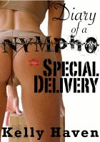 Cover for 'Diary of a Nympho: Special Delivery'