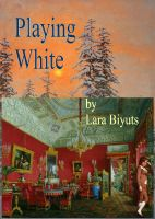 Cover for 'Playing White'