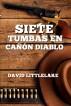 Siete tumbas en Cañón Diablo by David Littlelake