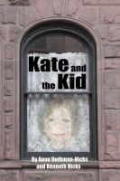 Kate and Kenneth Hicks - Kate And The Kid